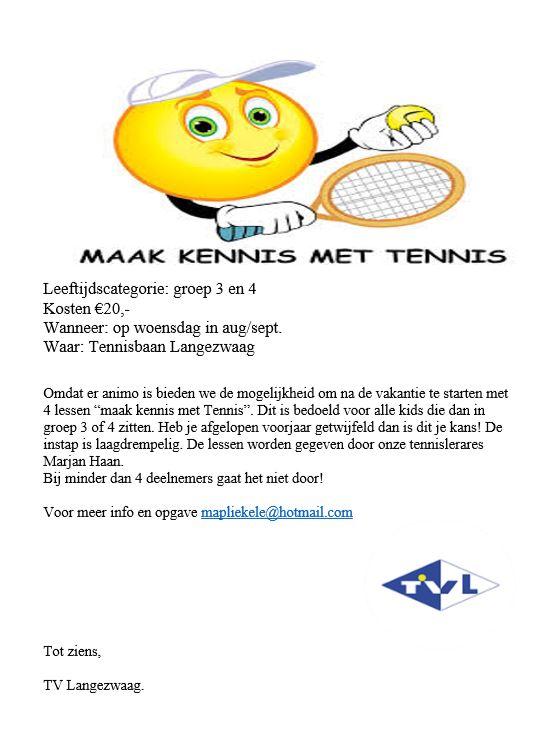 Speciale Zomeractie 'maak Kennis Met Tennis' Voor Jeugd Uit Groep 3 En 4!!!!!
